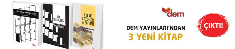 DEM Yayınları'ndan üç yeni kitap...